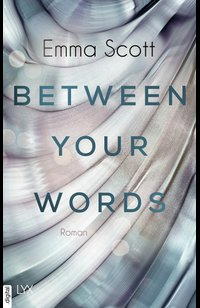 Between Your Words  - Emma Scott - eBook