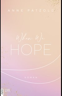 When We Hope  - Anne Pätzold - eBook