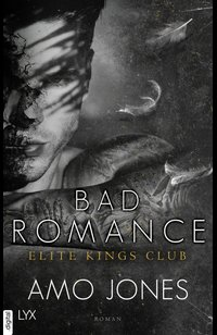 Bad Romance - Elite Kings Club  - Amo Jones - eBook