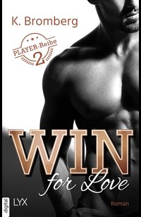 Win for Love  - K. Bromberg - eBook