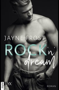 Rock'n'Dream  - Jayne Frost - eBook