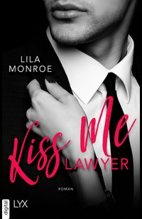 Kiss Me Lawyer  - Lila Monroe - eBook