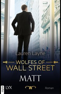 Wolfes of Wall Street - Matt  - Lauren Layne  - eBook