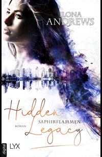Hidden Legacy - Saphirflammen  - Ilona Andrews - eBook
