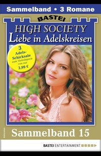 High Society 15 - Sammelband  - Juliane Sartena - eBook