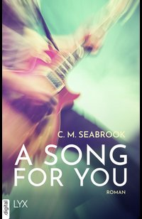 A Song For You  - C. M. Seabrook - eBook
