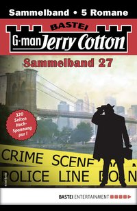 Jerry Cotton Sammelband 27 - Krimi-Serie  - Jerry Cotton - eBook