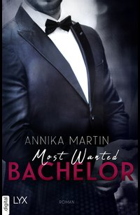 Most Wanted Bachelor  - Annika Martin - eBook