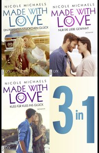 Made with Love - Alle 3 Bände in einem E-Book  - Nicole Michaels - eBook