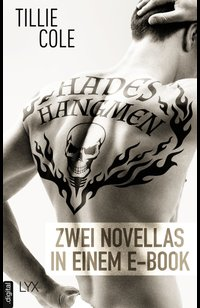 Hades' Hangmen: Zwei Novellas in einem E-Book  - Tillie Cole - eBook