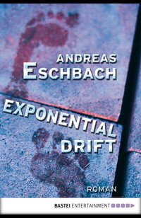 Exponentialdrift  - Andreas Eschbach - eBook