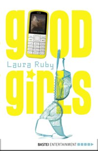 Good Girls  - Laura Ruby - eBook
