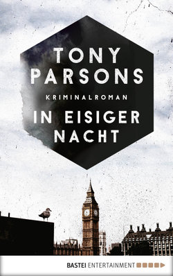In eisiger Nacht  - Tony Parsons - eBook