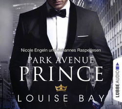 Park Avenue Prince  - Louise Bay - Hörbuch