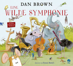 Eine wilde Symphonie  - Dan Brown - Hardcover