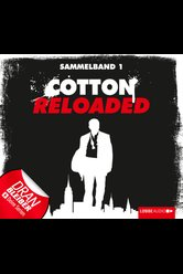 Cotton Reloaded - Sammelband 01  - Jan Gardemann - Hörbuch