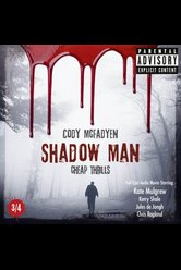 Shadow Man - Episode 03: Cheap Thrills  - Cody Mcfadyen - Hörbuch