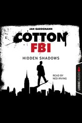 Cotton FBI - Episode 03  - Jan Gardemann - Hörbuch