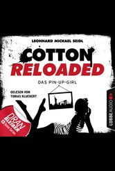 Cotton Reloaded - Folge 31  - Leonhard Michael Seidl - Hörbuch