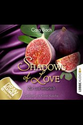 Shadows of Love - Folge 08  - Cara Bach - Hörbuch