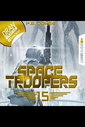 Space Troopers - Folge 15  - P. E. Jones - Hörbuch