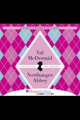 Jane Austens Northanger Abbey  - Val McDermid - Hörbuch