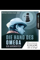 Doctor Who - Die Hand des Omega  - Ben Aaronovitch - Hörbuch