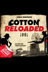 Cotton Reloaded: 1881  - Linda Budinger - Hörbuch