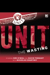 UNIT: The Wasting  - UNIT - Hörbuch