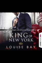 King of New York  - Louise Bay - Hörbuch