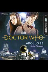 Doctor Who - Apollo 23  - Justin Richards - Hörbuch