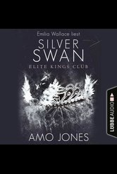 Silver Swan - Elite Kings Club  - Amo Jones - Hörbuch