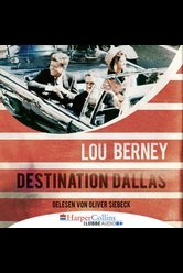 Destination Dallas  - Lou Berney - Hörbuch