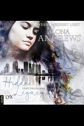 Hidden Legacy - Tanz des Feuers  - Ilona Andrews - Hörbuch
