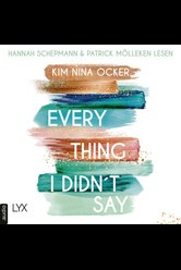 Everything I Didn't Say  - Kim Nina Ocker - Hörbuch