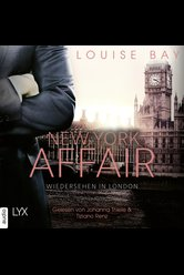 New York Affair - Wiedersehen in London  - Louise Bay - Hörbuch