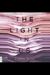 The Light in Us  - Emma Scott - Hörbuch