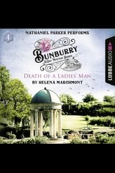 Bunburry - Death of a Ladies' Man  - Helena Marchmont - Hörbuch