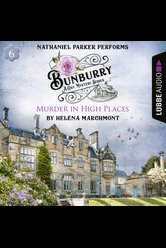 Bunburry - Murder in High Places  - Helena Marchmont - Hörbuch