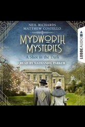 Mydworth Mysteries - A Shot in the Dark  - Neil Richards - Hörbuch