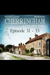 Cherringham - Episode 31-33  - Neil Richards - Hörbuch