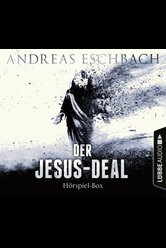 Der Jesus-Deal - Folge 1-4  - Andreas Eschbach - Hörbuch
