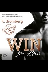 Win for Love  - K. Bromberg - Hörbuch