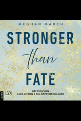 Stronger than Fate  - Meghan March - Hörbuch
