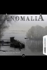 Anomalia - Folge 10  - Lars Eichstaedt - Hörbuch