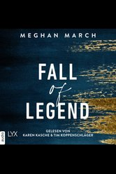 Fall of Legend  - Meghan March - Hörbuch