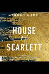 House of Scarlett  - Meghan March - Hörbuch