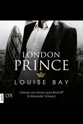London Prince  - Louise Bay - Hörbuch