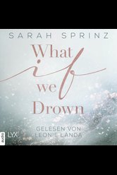 What if we Drown  - Sarah Sprinz - Hörbuch