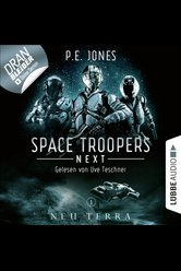 Space Troopers Next - Folge 01  - P. E. Jones - Hörbuch
